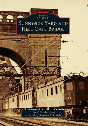 "New Book: ""Sunnyside Yard and Hell Gate Bridge"""
